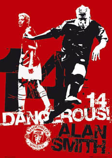 "Alan Smith ""Dangerous!"" - GB Posters 2004"