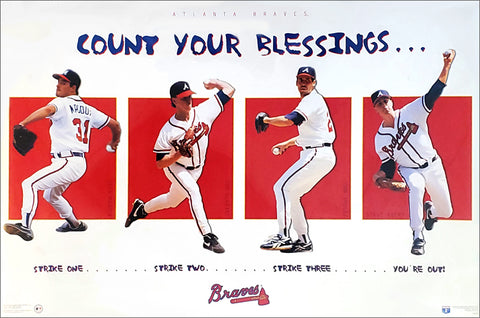 "Atlanta Braves ""Count Your Blessings"" 1990s Pitchers Poster (Maddux, Glavine, Smoltz, Avery) - Costacos 1996"