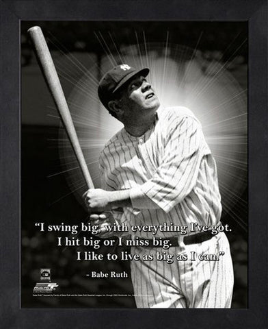 "Babe Ruth ""Live Big"" New York Yankees FRAMED 16x20 PRO QUOTES PRINT - Photofile"