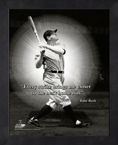 "Babe Ruth ""Every Strike"" New York Yankees FRAMED 16x20 PRO QUOTES PRINT - Photofile"