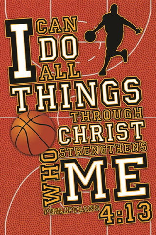 Basketball Prayer Philippians 413 Motivational Poster