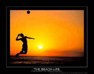 "Beach Volleyball ""The Beach Life"" (Sunset) Motivational Poster - SportsPosterWarehouse.com"