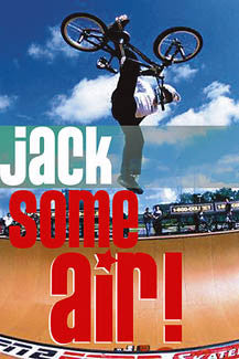 "Freestyle BMX Cycling ""Jack Some Air!"" Action Poster - Eurographics"