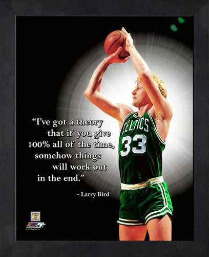 "Larry Bird ""100% All The Time"" Boston Celtics FRAMED 16x20 PRO QUOTES PRINT - Photofile"