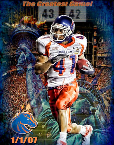 "Boise State Football ""The Greatest Game"" 2007 Fiesta Bowl Commemorative Poster"