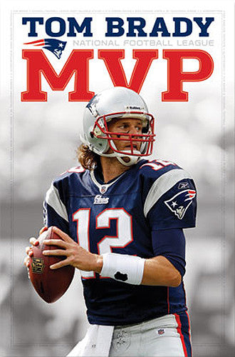 Tom Brady 2010 NFL MVP New England Patriots Commemorative Poster - Costacos