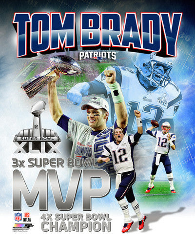 Tom Brady Three-Time Super Bowl MVP New England Patriots Premium Poster Print - Photofile