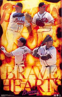 "Atlanta Braves ""Brave Hearts"" Poster (Maddux, Glavine, Sheffield, Chipper Jones) - Starline 2002"