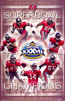 Tampa Bay Bucs Super Bowl XXXVII Champions Commemorative Poster - Starline 2003