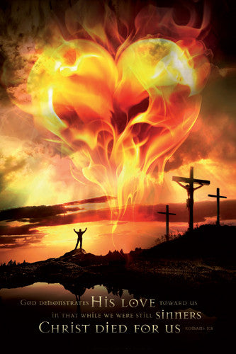 Christ Died For Us (Burning Heart, Romans 5:8) Poster - Slingshot Publishing