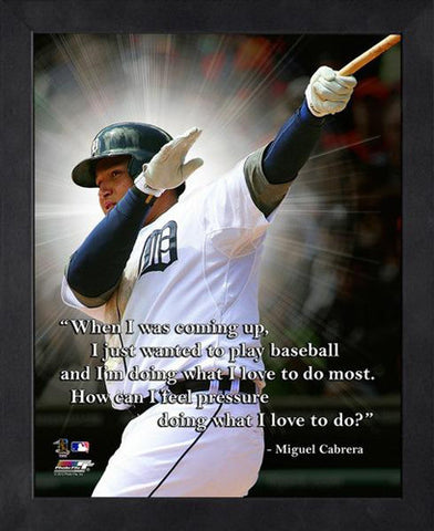 "Miguel Cabrera ""No Pressure"" Detroit Tigers FRAMED 16x20 PRO QUOTES PRINT - Photofile"
