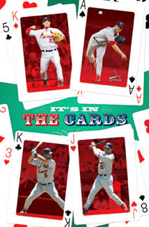"St. Louis Cardinals ""It's In the Cards"" Poster - Costacos 2006"