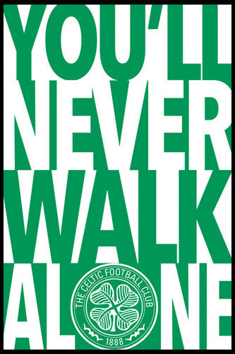 "Glasgow Celtic FC ""YOU'LL NEVER WALK ALONE"" Official SPL Soccer Team Crest Motto POSTER"