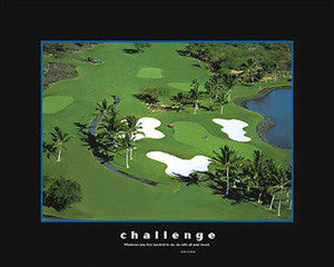 "Golf Course ""Challenge"" Motivational Poster - Eurographics 16x20"