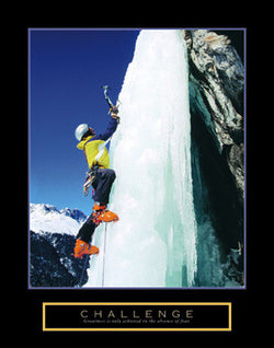 "Glacier Ice Climbing ""Challenge"" Motivational Inspirational Poster - Front Line"