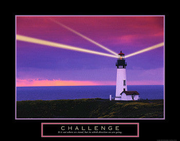"Lighthouse at Sunset ""Challenge"" Motivational Inspirational Poster - Front Line"