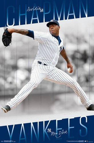 "Aroldis Chapman ""Flamethrower"" New York Yankees MLB Baseball Action POSTER - Trends 2017"