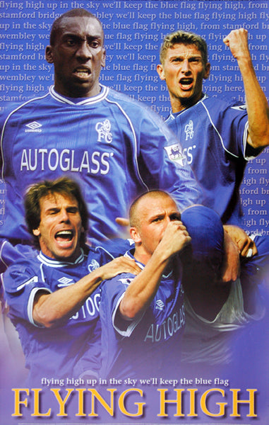 "Chelsea F.C. ""Flying High"" Poster (Hasselbaink, Zola, Poyet) - UK Posters 2001"