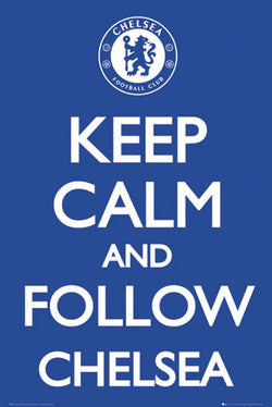 "Chelsea FC ""Keep Calm and Follow Chelsea"" Official EPL Poster - GB Eye (UK)"