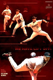 "Roger Clemens ""We Have Liftoff!"" Houston Astros Poster - Costacos 2005"