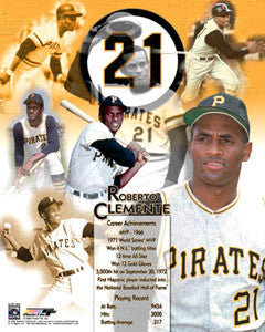 "Roberto Clemente ""#21 Forever"" Pittsburgh Pirates Commemorative Poster Print - Photofile"