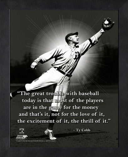 "Ty Cobb ""The Thrill"" Detroit Tigers FRAMED 16x20 PRO QUOTES PRINT - Photofile"