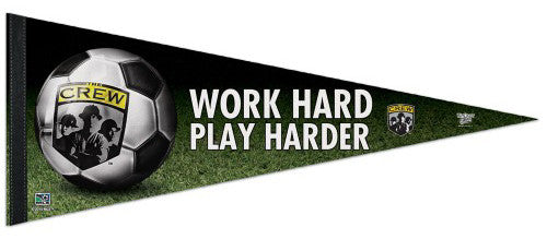 "Columbus Crew ""Work Hard, Play Harder"" Premium Felt Pennant - Wincraft Inc."