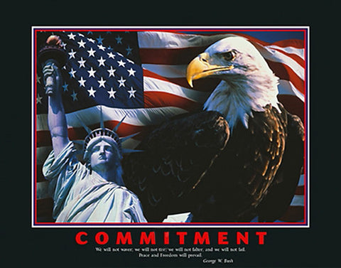 "Patriotism ""Commitment"" (George W. Bush Quote) - Eurographics Inc."