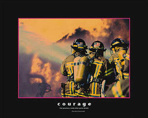 "Motivational Firefighting ""Courage"" Poster - Eurographics 16x20"