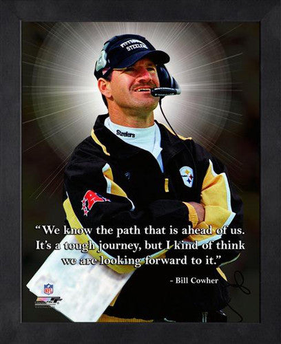 "Bill Cowher ""Winning"" Pittsburgh Steelers FRAMED 16x20 PRO QUOTES PRINT - Photofile"
