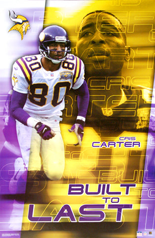 "Cris Carter ""Built to Last"" Minnesota Vikings Vintage Poster - Starline 2001"