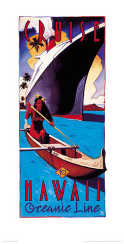 Cruise to Hawaii Oceanic Line Vintage-Style Poster by Michael Cassidy - Front Line