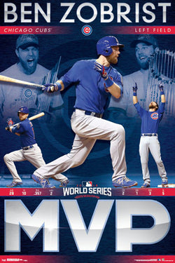 Ben Zobrist Chicago Cubs 2016 World Series MVP Commemorative Poster - Trends International