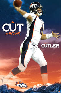 "Jay Cutler ""A Cut Above"" Denver Broncos Poster - Costacos 2007"