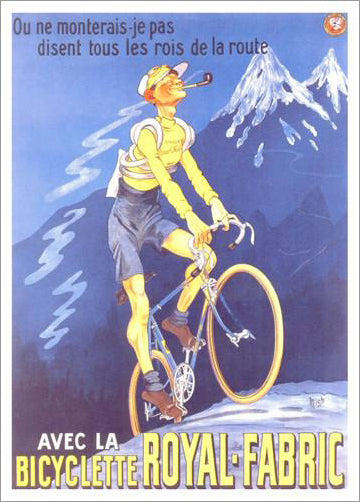 "Cycling ""La Bicyclette Royal-Fabric"" c.1910 Art Deco Vintage Poster Reprint - Editions Clouets"
