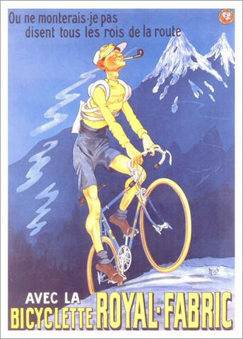 "Cycling ""La Bicyclette Royal-Fabric"" c.1910 Art Deco Poster Reprint - Editions Clouets"