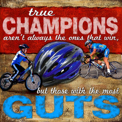 "Cycling ""Champions/Guts"" Motivational Poster Print - Image Source"