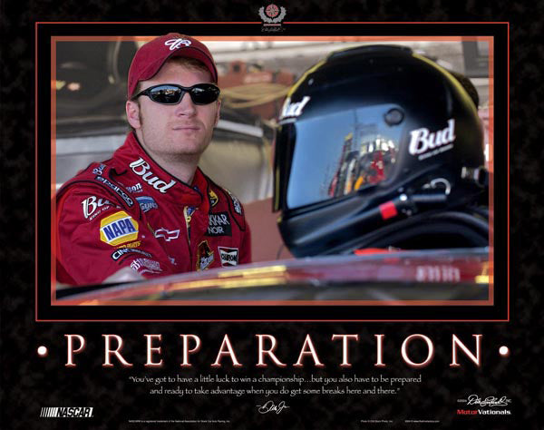 "Dale Earnhardt Jr. ""Preparation"" NASCAR Racing Motivational Poster - Time Factory 2004"