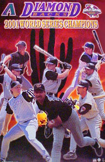 Arizona Diamondbacks 2001 World Series Champions Commemorative Poster - Starline