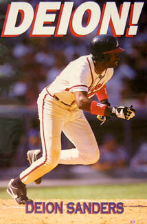 "Deion Sanders ""Deion!"" Atlanta Braves MLB Action Poster - Costacos Brothers 1992"