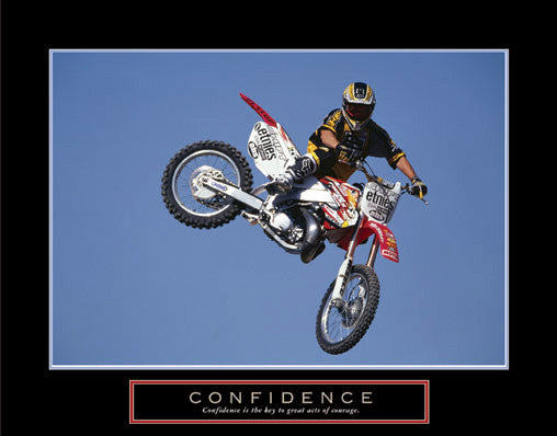 "Dirt Bike Motocross Freestyle Rider ""Confidence"" Motivational Poster"