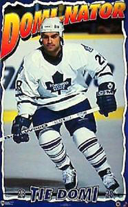 "Tie Domi ""Domi-Nator"" Toronto Maple Leafs Poster - Norman James Corp. 1996"