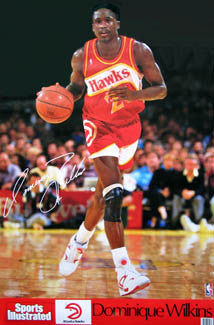 Dominique Wilkins Sports Illustrated Signature Series Atlanta Hawks Poster - Marketcom 1989