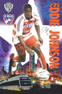 "Eddie Johnson ""Signature Series"" FC Dallas MLS Soccer Poster - S.E. 2005"