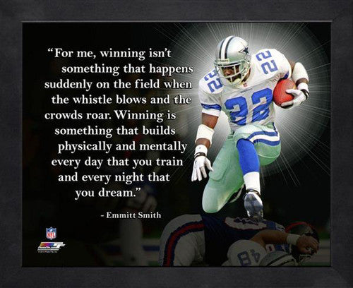 "Emmitt Smith ""Dream"" Dallas Cowboys FRAMED 16x20 PRO QUOTES PRINT - Photofile"