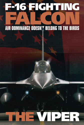 "F-16 Fighting Falcon ""The Viper"" US Air Force American Military Poster - American Image"
