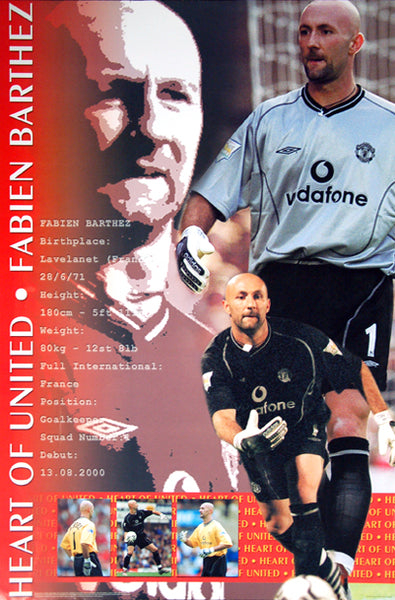 "Fabien Barthez ""Heart of United"" Manchester United Goalkeeper EPL Football Poster - UK 2001"