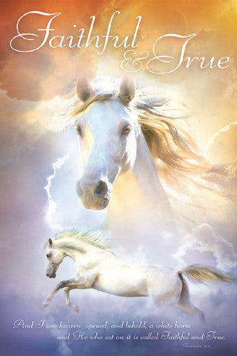 "White Horse ""Faithful and True"" (Revelation 19:11) Inspirational Poster - Slingshot Publishing"