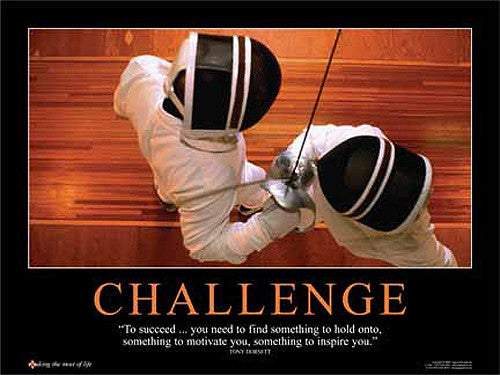 "Fencing ""Challenge"" Inspirational Motivational Poster - Jaguar Inc."