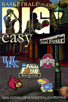 "NCAA Men's Basketball Final Four 2012 ""Big Easy"" Official Poster - ProGraphs"